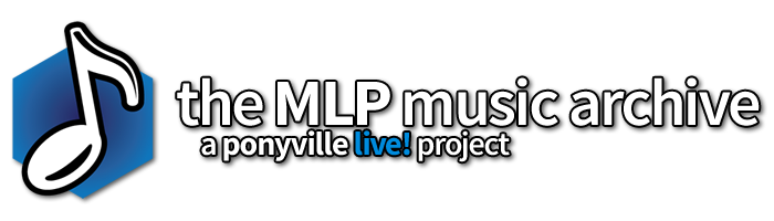 The MLP Music Archive, a Ponyville Live! Project